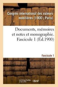 DOCUMENTS, MEMOIRES ET NOTES ET MONOGRAPHIE. FASCICULE 1