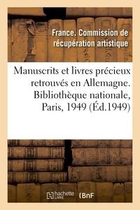 MANUSCRITS ET LIVRES PRECIEUX RETROUVES EN ALLEMAGNE, EXPOSITION