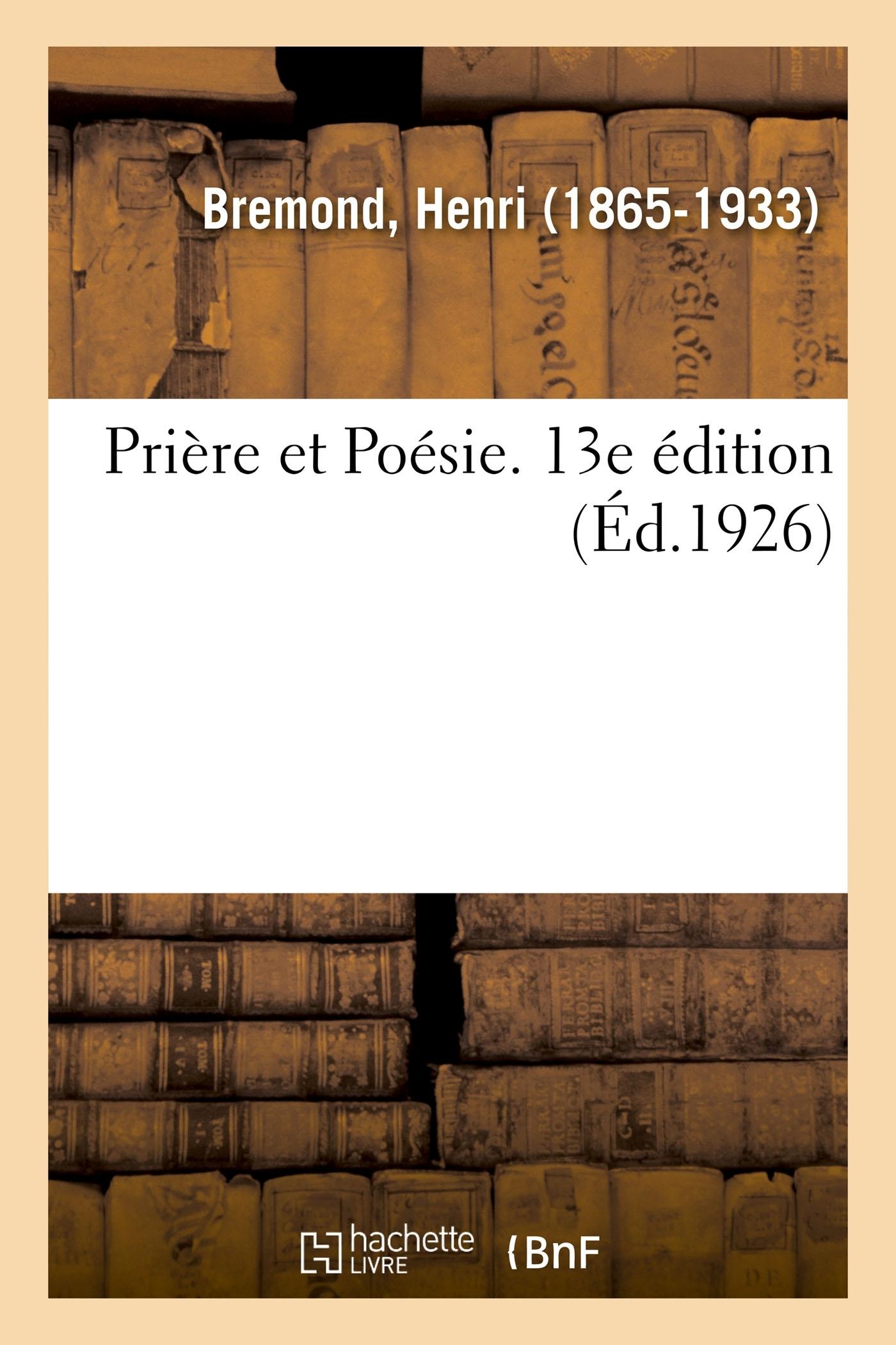 PRIERE ET POESIE. 13E EDITION