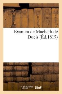 EXAMEN DE MACBETH DE DUCIS