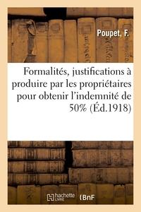FORMALITES, JUSTIFICATIONS A PRODUIRE PAR LES PROPRIETAIRES POUR OBTENIR L'INDEMNITE DE 50% - LE SUR
