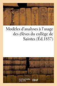 MODELES D'ANALYSES A L'USAGE DES ELEVES DU COLLEGE DE SAINTES