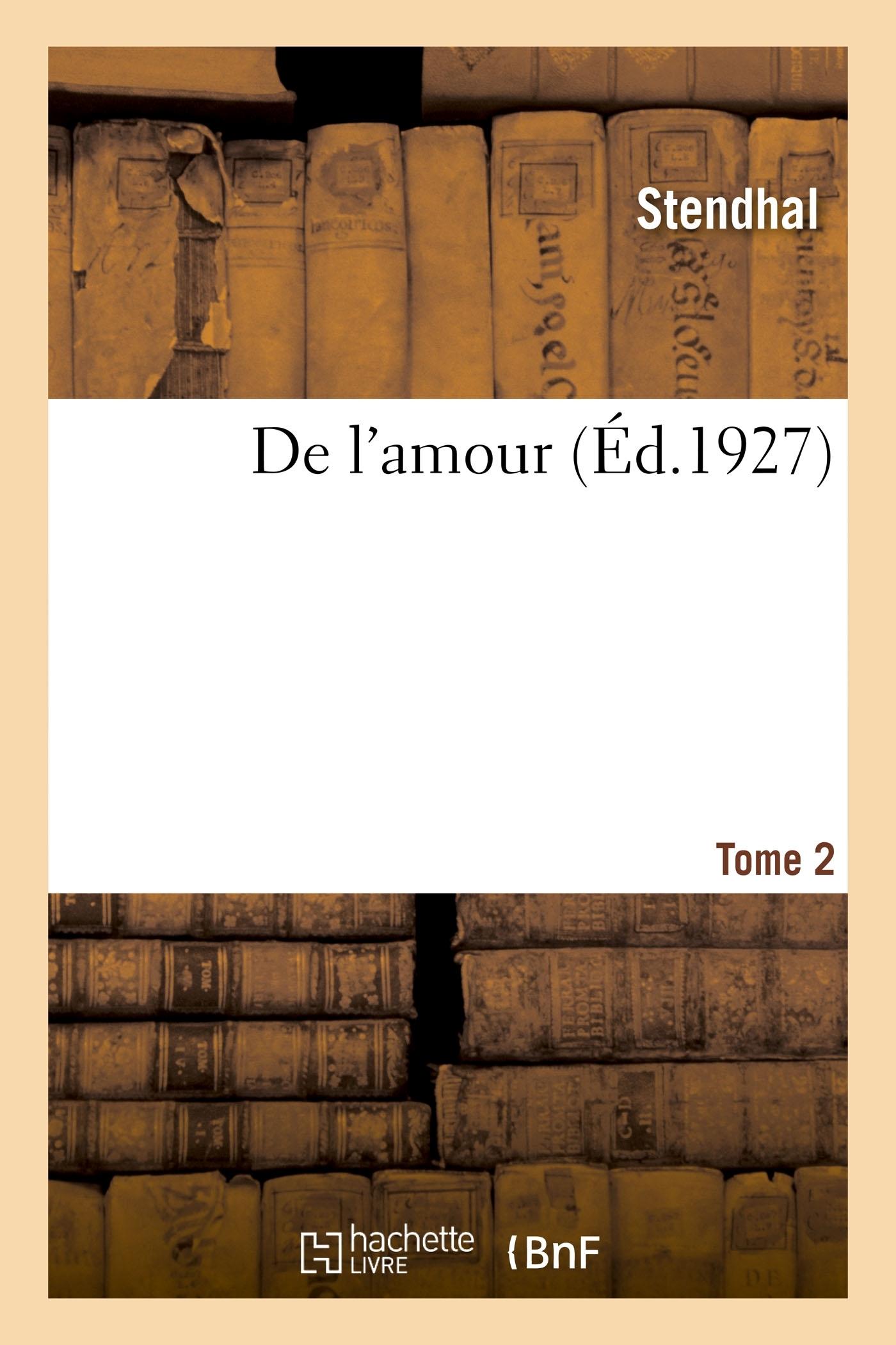 DE L'AMOUR. TOME 2