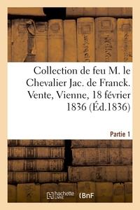 CATALOGUE DE LA TRES-BELLE ET PRECIEUSE COLLECTION DE PORTRAITS ANCIENS ET MODERNES - DE FEU M. LE C