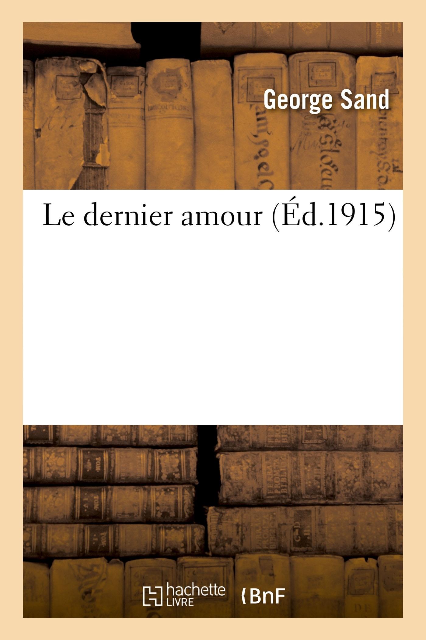 LE DERNIER AMOUR