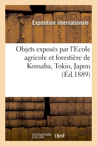 NOTE EXPLICATIVE DES OBJETS EXPOSES PAR L'ECOLE AGRICOLE ET FORESTIERE DE KOMABA - MINISTERE DE L'AG