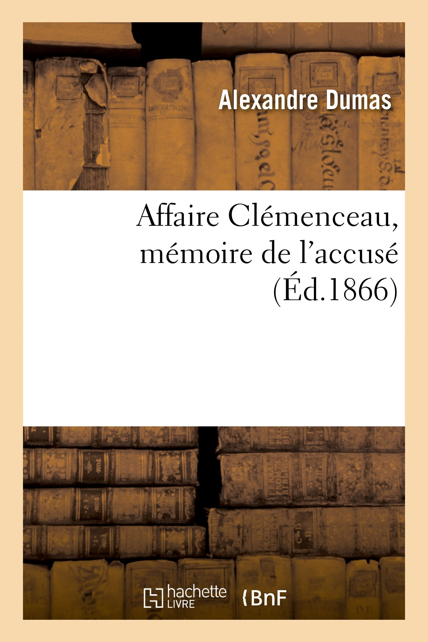 AFFAIRE CLEMENCEAU, MEMOIRE DE L'ACCUSE