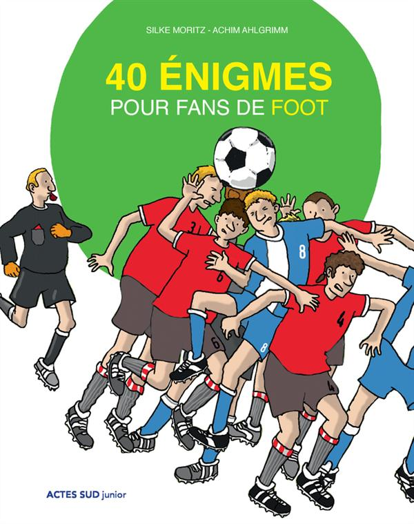 40 ENIGMES POUR FANS DE FOOT (NE)