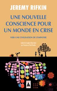 UNE NOUVELLE CONSCIENCE POUR UN MONDE EN CRISE (BABEL) - VERS UNE CIVILISATION DE L'EMPATHIE
