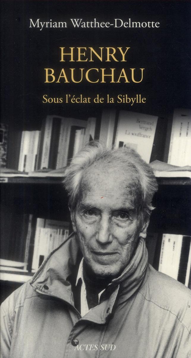 HENRY BAUCHAU - SOUS L'ECLAT DE LA SIBYLLE