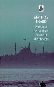 PARLE-LEUR DE BATAILLES, DE ROIS ET D'ELEPHANTS BABEL 1153
