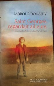 SAINT GEORGES REGARDAIT AILLEURS