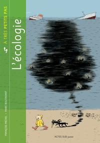 L'ECOLOGIE A TRES PETITS PAS