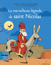 LA MERVEILLEUSE LEGENDE DE SAINT NICOLAS