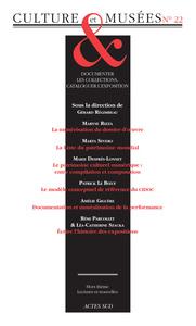 REVUE CULTURE ET MUSEES N 22 - DOCUMENTER LES COLLECTIONS, CATALOGUER L'EXPOSITION