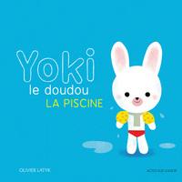 YOKI LE DOUDOU - LA PISCINE