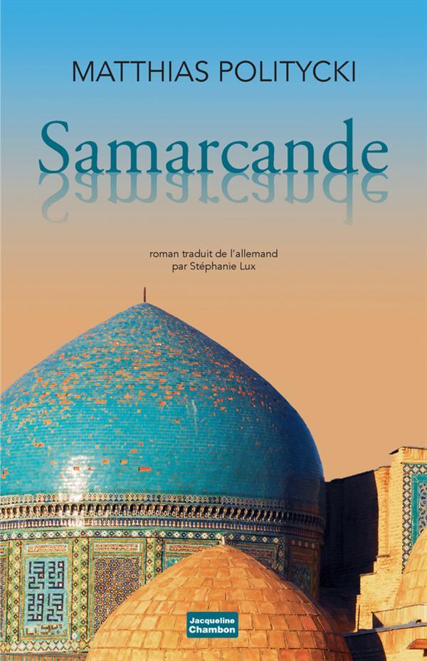 SAMARCANDE SAMARCANDE