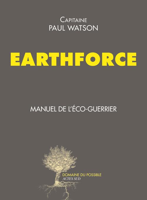 EARTHFORCE - MANUEL DE L'ECO-GUERRIER