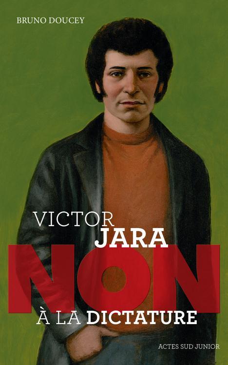 VICTOR JARA : NON A LA DICTATURE
