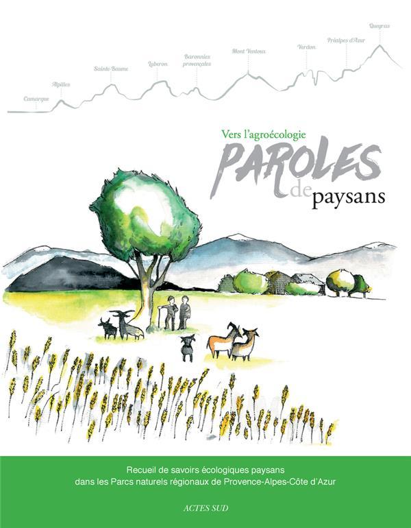 VERS L'AGROECOLOGIE, PAROLES DE PAYSANS