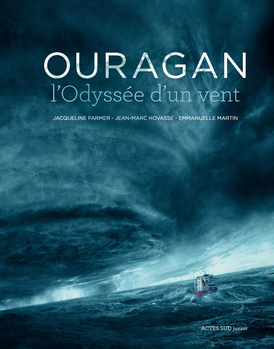 OURAGAN, L'ODYSSEE D'UN VENT