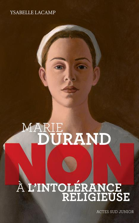 """MARIE DURAND : """"NON A L'INTOLERANCE RELIGIEUSE"""""""