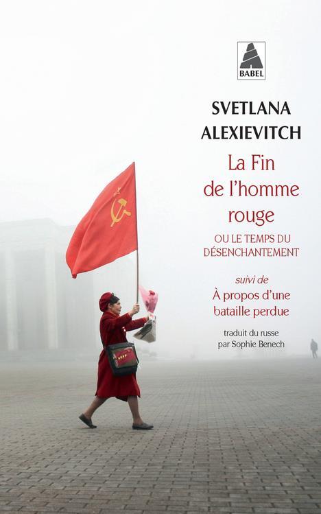 LA FIN DE L'HOMME ROUGE - OU LE TEMPS DU DESENCHANTEMENT