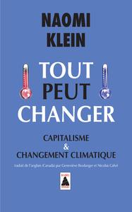 TOUT PEUT CHANGER (BABEL) - CAPITALISME ET CHANGEMENT CLIMATIQUE
