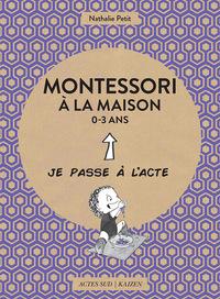 MONTESSORI A LA MAISON - 0-3 ANS