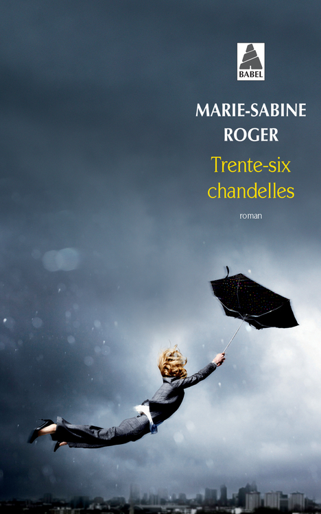 TRENTE-SIX CHANDELLES (BABEL)