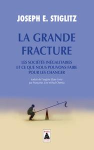 LA GRANDE FRACTURE (BABEL) - LES SOCIETES INEGALITAIRES ET CE QUE NOUS POUVONS FAIRE POUR LES CHANGE