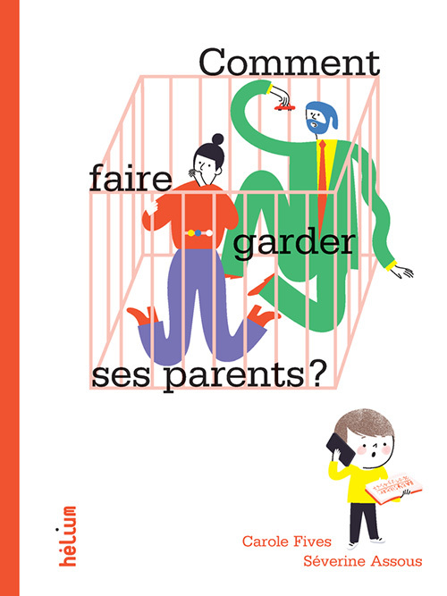 COMMENT FAIRE GARDER SES PARENTS