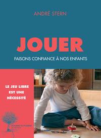 JOUER - FAISONS CONFIANCE A NOS ENFANTS