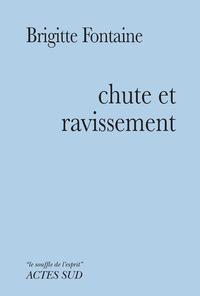 CHUTE ET RAVISSEMENT