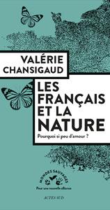 LES FRANCAIS ET LA NATURE - POURQUOI SI PEU D'AMOUR ?