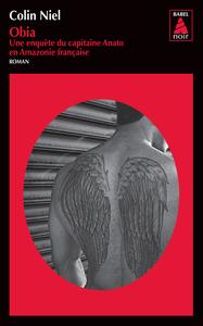 OBIA (BABEL NOIR) - UNE ENQUETE DU CAPITAINE ANATO EN AMAZONIE FRANCAISE