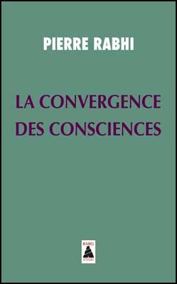 LA CONVERGENCE DES CONSCIENCES (BABEL)
