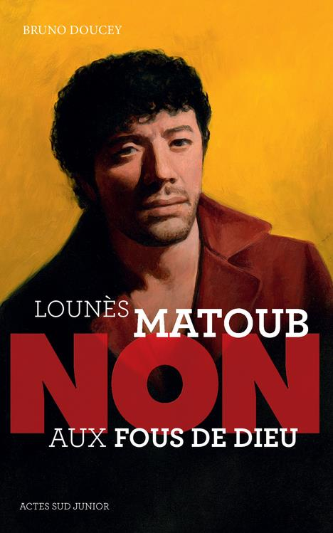 """""""LOUNES MATOUB : """"""""NON AUX FOUS DE DIEU"""""""""""""""