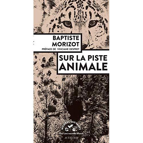 SUR LA PISTE ANIMALE