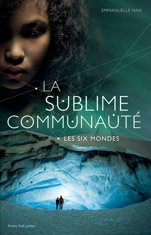 LA SUBLIME COMMUNAUTE - T2 - LES SIX MONDES