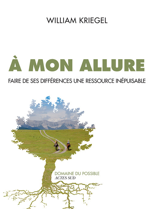 A MON ALLURE - FAIRE DE SES DIFFERENCES UNE RESSOURCE INEPUISABLE