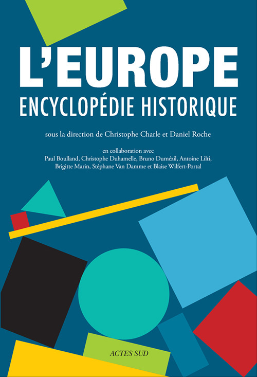 L'EUROPE ENCYCLOPEDIE HISTORIQUE