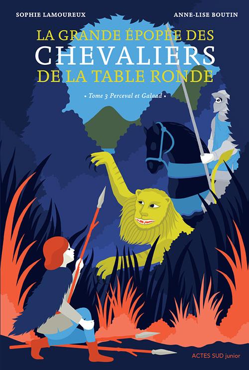 LA GRANDE EPOPEE DES CHEVALIERS DE LA TABLE RONDE T3