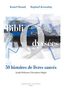 BIBLIODYSSEES - 50 HISTOIRES DE LIVRES SAUVES