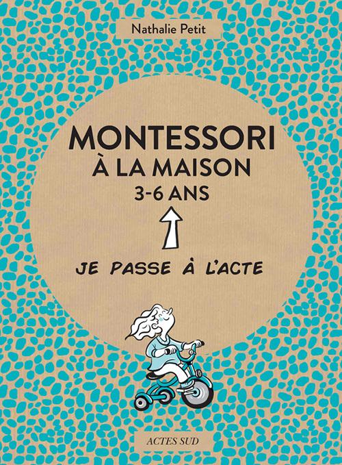 MONTESSORI A LA MAISON - 3-6 ANS