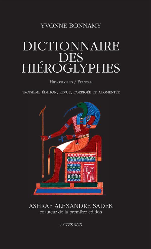 DICTIONNAIRE DES HIEROGLYPHES - HIEROGLYPHES/FRANCAIS