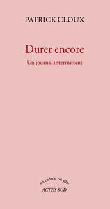 DURER ENCORE - UN JOURNAL INTERMITTENT