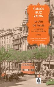 LE JEU DE L'ANGE (BABEL) - LE CIMETIERE DES LIVRES OUBLIES 2