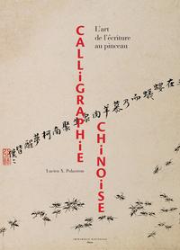 CALLIGRAPHIE CHINOISE - FERMETURE ET BASCULE VERS 9782330129514 - L'ART DE L'ECRITURE AU PINCEAU