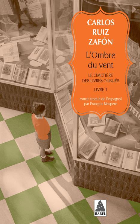 L'OMBRE DU VENT (COLLECTOR) - LE CIMETIERE DES LIVRES OUBLIES, LIVRE 1